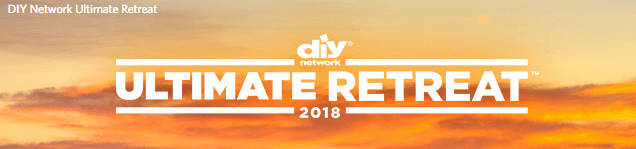 DIY Network Ultimate Retreat 2018 Sweepstakes